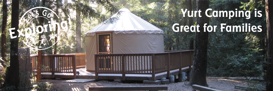Yurt Camping is Great for Families