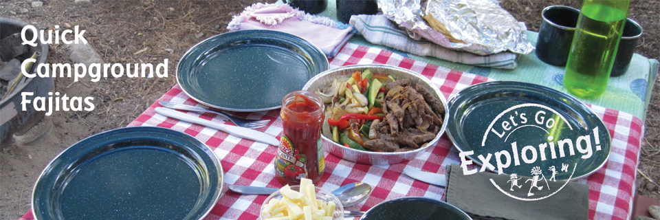 Quick Campground Fajitas
