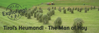 Tirol's Heumandl - The Man of Hay