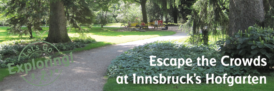 Escape the Crowds at Innsbruck's Hofgarten