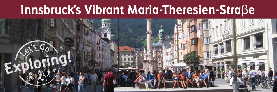Innsbruck's Vibrant Maria-Theresien-Straβe (Street)