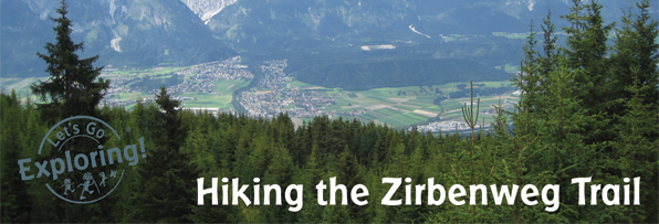 Hiking the Zirbenweg Trail