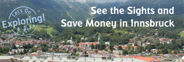 See the Sights and Save Money in Innsbruck