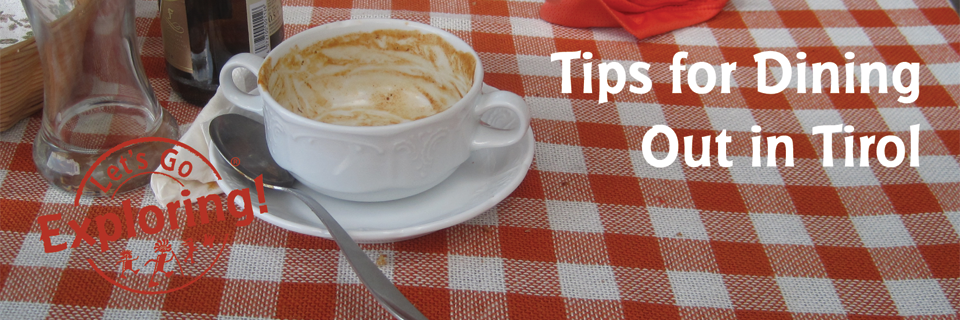 Tips for Dining Out in Tirol