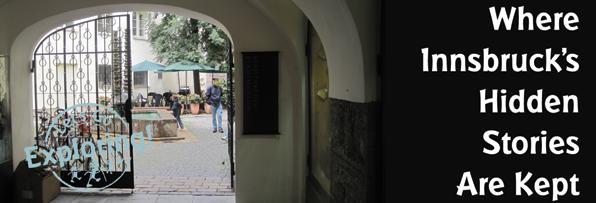 Where Innsbruck's Hidden Stories Are Kept